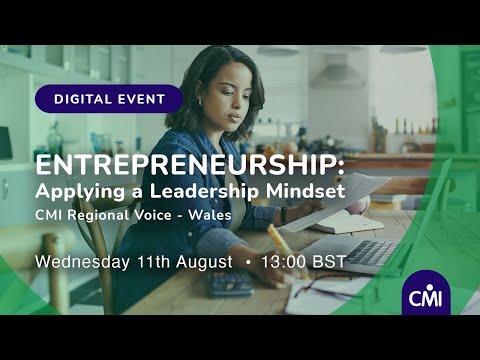 Entrepreneurship: Applying a Leadership Mindset